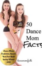 50 Dance Mom Facts by dancemomfacts