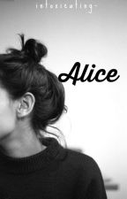 Alice  by intoxicating-