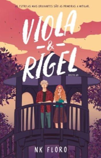 Viola e Rigel - Opostos 1 ( Parcialmente em revisão)