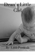 Dean's Little Girl by LittlePunkish