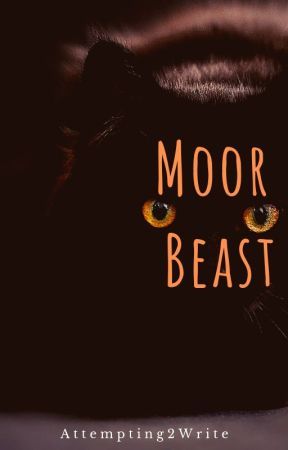 The Moor Beast by Attempting2Write