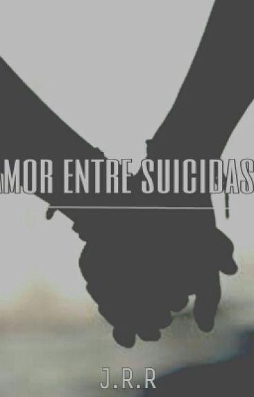 Amor entre suicidas(dominik santorski y tu)