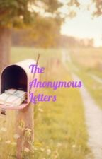 The Anonymous Letters by thereasonilive