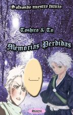 Hitsugaya Toshiro & tu; SnF: Memorias perdidas [Editando] by Staryu