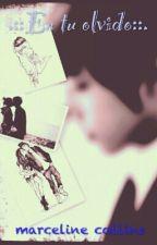En tu Olvido- Yonghwa y Tu by LYS_BadGirl