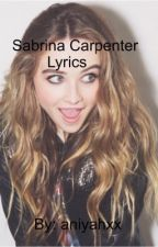 Sabrina Carpenter Lyrics by aniyahxx