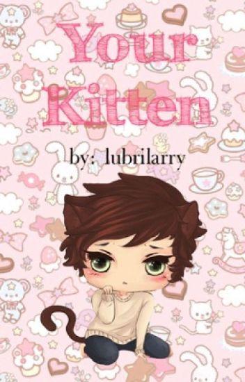 Your Kitten - larry stylinson au