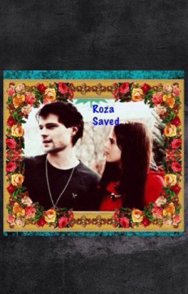 Roza Saved (A VA fanfic)