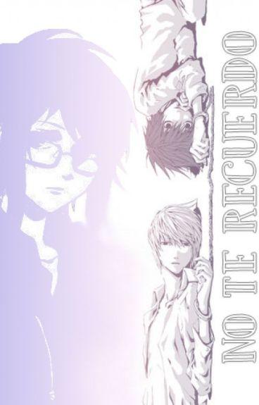 No Te Recuerdo (Light Yagami y tú)