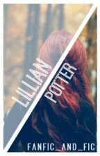 Lillian Potter: Harry Potter's Twin Sister by fanficandfic
