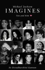 Michael Jackson Imagines BOOK 1  by DharshuKannan