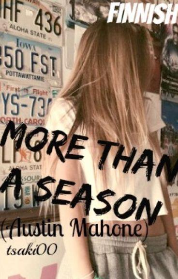 More than a season (Austin Mahone) FINNISH by tsaki00