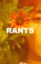 rants by peachjeon