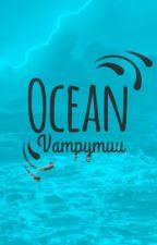 Ocean by Vampymuu