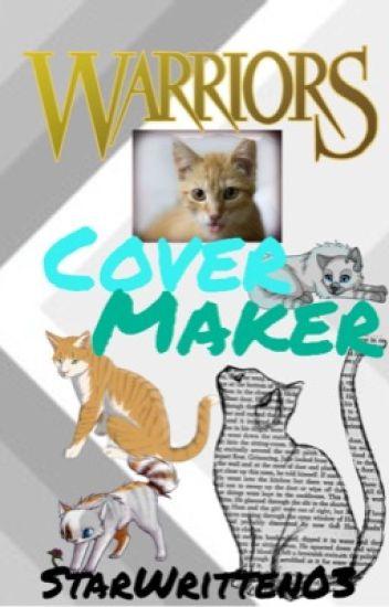 Wattpad Book Cover Generator : Warrior cats cover maker kelly rift wattpad