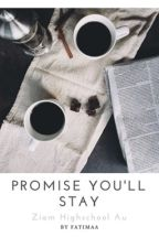 Promise You'll Stay || Ziam || by pastel-joonie