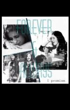 Forever & Always (One Shot) Camren by hoomahgawd