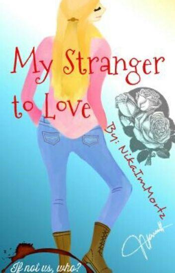 My Stranger to Love
