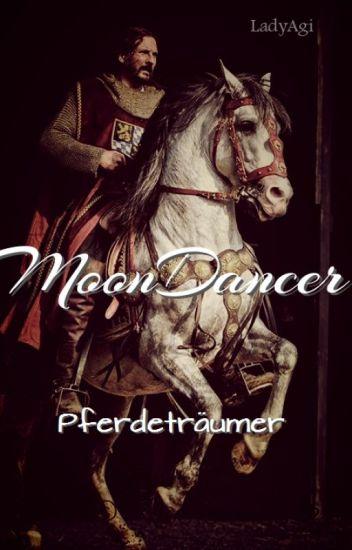 Moondancer - Pferdeträumer