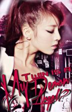 My Twin Is A Demon Angel (Revising And Editing) by BlueDemise