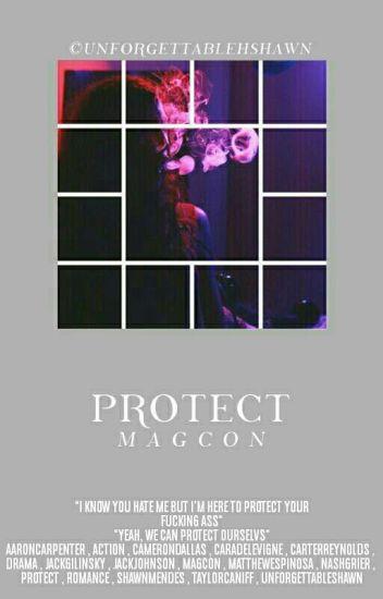 Protect [magcon]