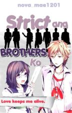 Strict Ang Brothers Ko by nova_mae1201