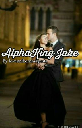 Alpha King Jake  by loveunikornmagenta