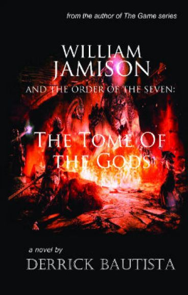 William Jamison and The Order of the Seven: The Tome of the Gods by derrickbautista