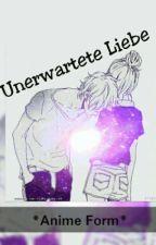 Unerwartete Liebe *Anime form* {PAUSIERT} by __Niciii__