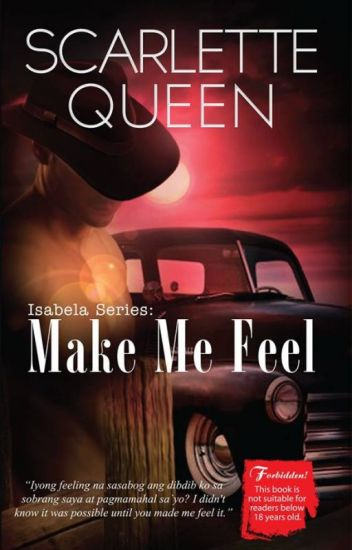Isabela Series 1: Make Me Feel [Published]
