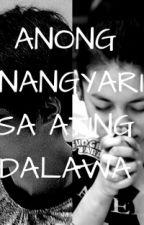 Anong Nangyari Sa Ating Dalawa by JhayEm169
