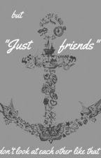 Just Friends    Larry one shot (cz) by ethereal_larry