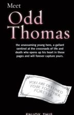 Odd Thomas(HOLD) by Musicalbenz1