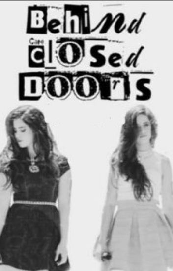 Behind closed doors (Camren) (Traducción)