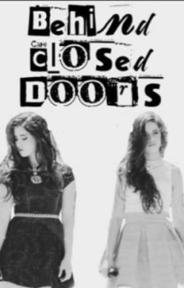 Behind closed doors (Camren) (Traducción)