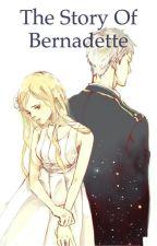 the story of Bernadette by NikkiBeilschmidt