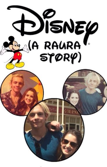 Disney||Raura short story