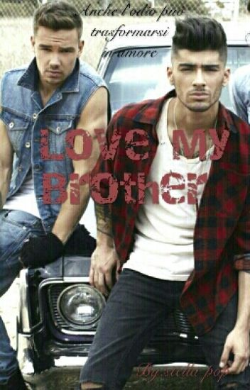Love my Brother(Ziam)