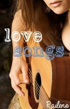 Love Songs [GirlxGirl] by Railene