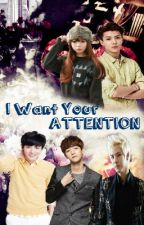 I Want Your Attention by KimTaeJong