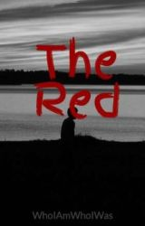 The Red by WhoIAmWhoIWas