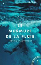 LE MURMURE DE LA PLUIE | Science-Fiction by Steamipunk