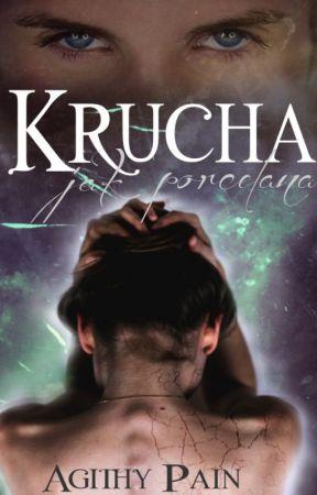 Krucha [ZAKOŃCZONE] by AgithyPain