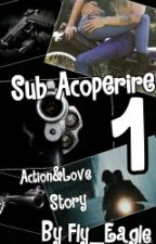 Sub acoperire by Fly_Eagle