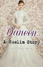 Daneen.. A Muslim Story by chickzmeh