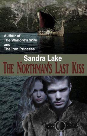 The Northman's Last Kiss *RetitledOriginally titled 'The Northman's Bride' by SandraLake