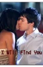 I will find you by MeganLeonard3