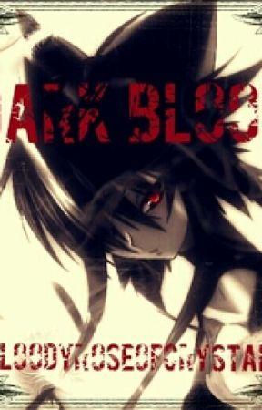 Dark Blood by BloodyRoseOfCrystal