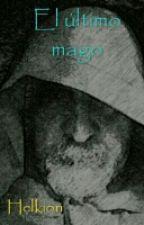 El último mago by Helkion