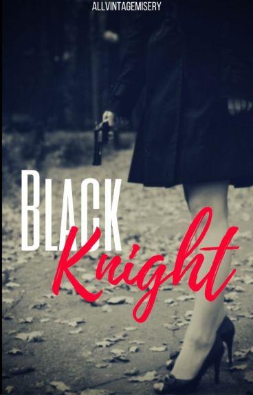 Black Knight || Eggsy Unwin [Kingsman] [COMPLETE]